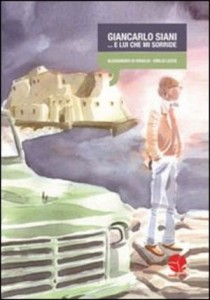 Lady in the city: Cronache dalla città, per Giancarlo Siani