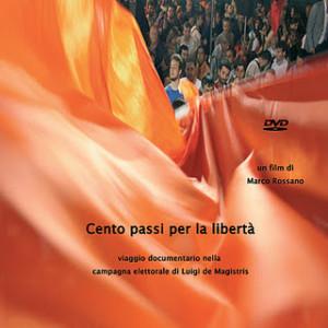 """""""Cento passi per la libertà"""". Documentario di Marco Rossano"""