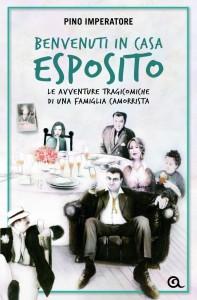 Benvenuti in casa Esposito, le avventure tragicomiche di una famiglia camorrista