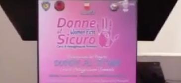 Presentazione dell'evento Donne al sicuro