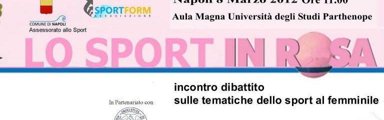 8 MARZO: Sport in ROSA, evento in streaming dalle 11.00 dall'Università Parthenope