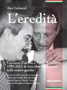 Lady in the city: L'eredità. Giovanni Falcone e Paolo Borsellino, padri dell'antimafia