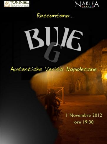 Bu(g)ie al Tunnel Borbonico – Autentiche verità napoletane