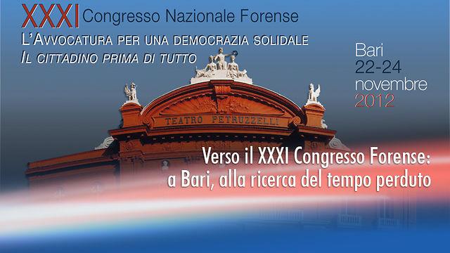 Il XXXI Congresso Nazionale Forense di Bari. Considerazioni dell'Avv. Armando Rossi