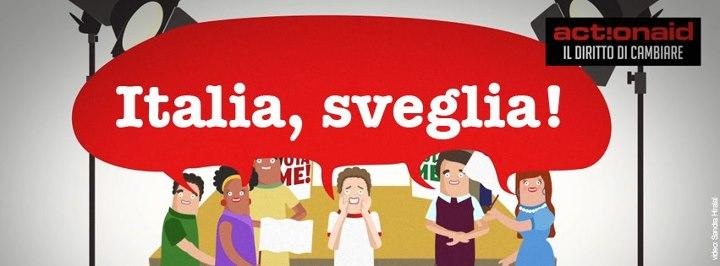Italia, Sveglia. ActionAid e Road Tv Italia per la trasparenza, diritti delle donne e impresa sociale