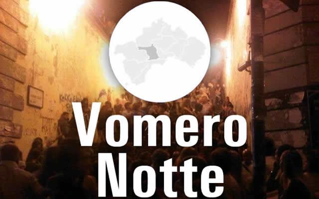 Notte bianca al Vomero: previsioni e polemiche