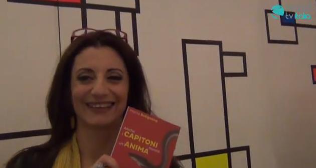 """""""Anche i capitoni hanno un'anima"""", il libro di Maria Bolignano edito da Marotta&Cafiero (VIDEO)"""