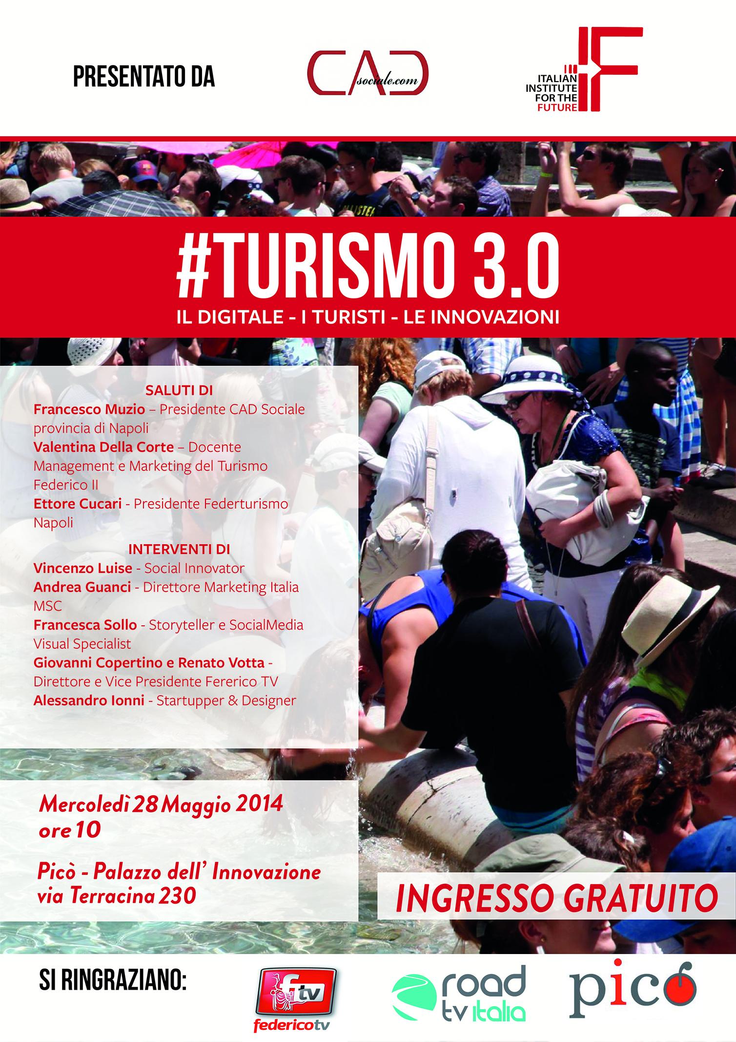 #Turismo 3.0: Il Digitale - I Turisti - L'Innovazione