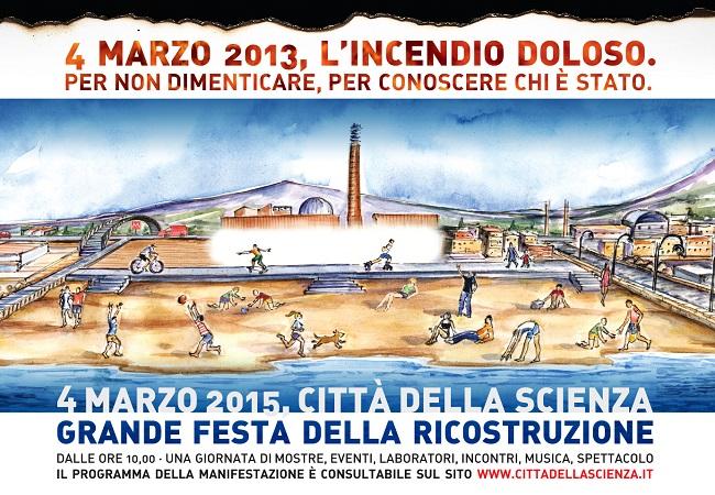 Città della Scienza: il prossimo 4 marzo Grande Festa della Ricostruzione