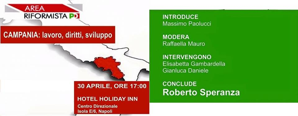 Area Riformista del Pd: l'incontro nei pressi dell'Hotel Holiday Inn di Napoli