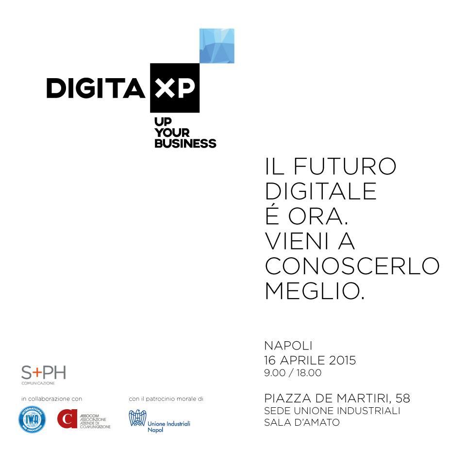 DigitaXP: la rivoluzione digitale a Napoli. Ecco quando: