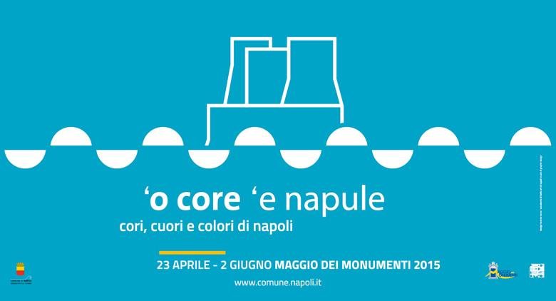 Maggio dei Monumenti 2015, all'insegna dei cori, cuori e colori di Napoli
