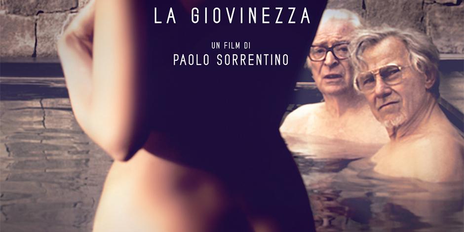 """""""Youth - La Giovinezza"""": il nuovo film di Sorrentino in contemporanea a Cannes e nelle sale napoletane"""