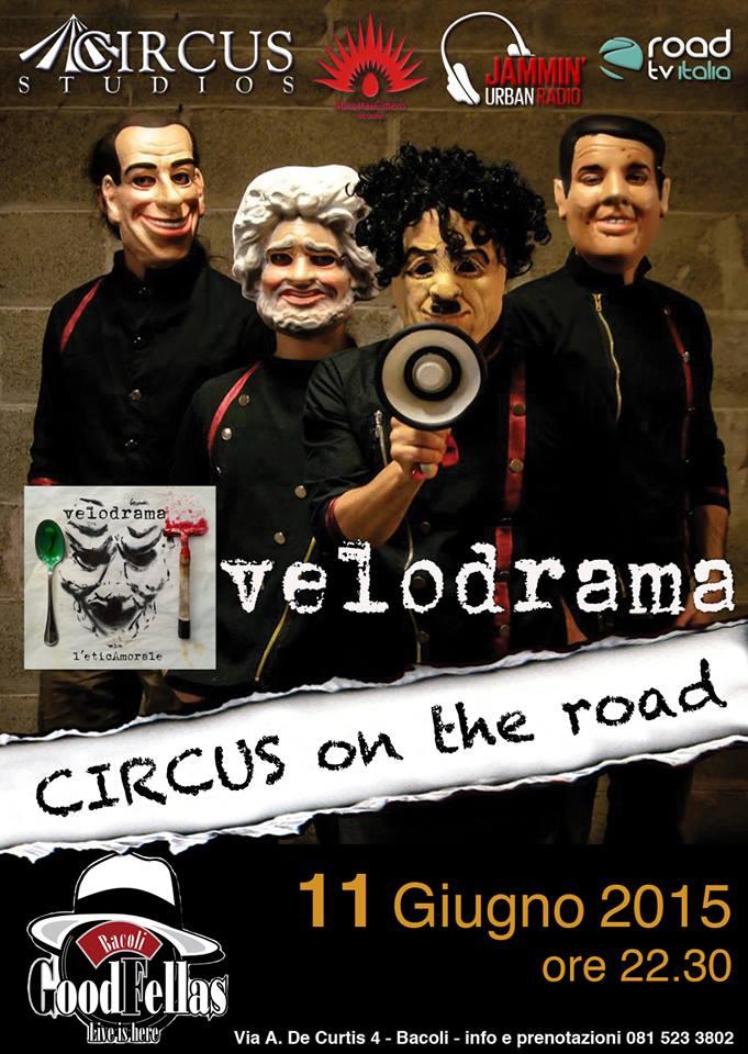 Velodrama live al Circus on the road. Ecco quando: