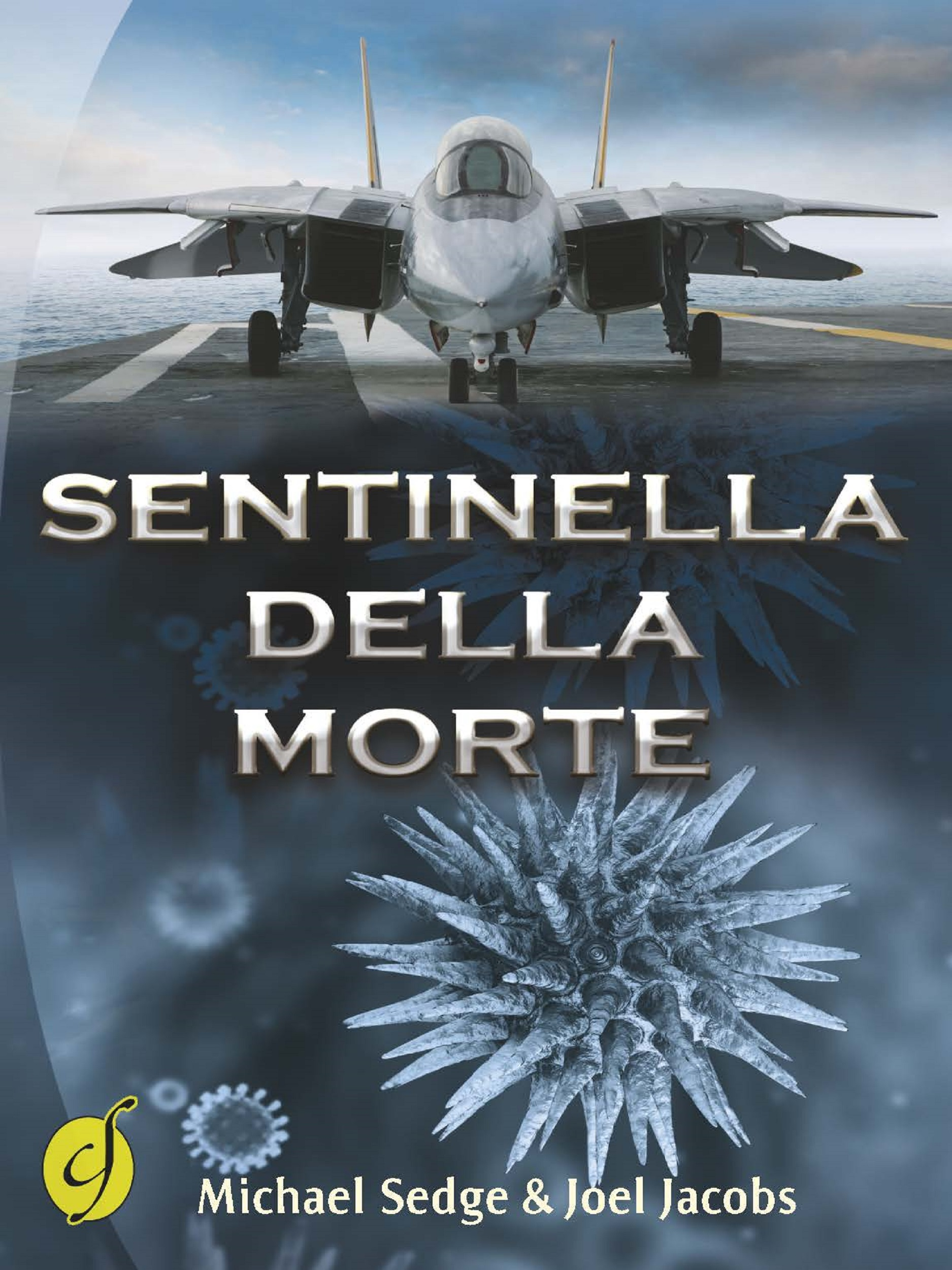 """""""Sentinella della morte"""": presentato alla Feltrinelli di Napoli il libro dello scrittore americano Michael H. Sedge"""