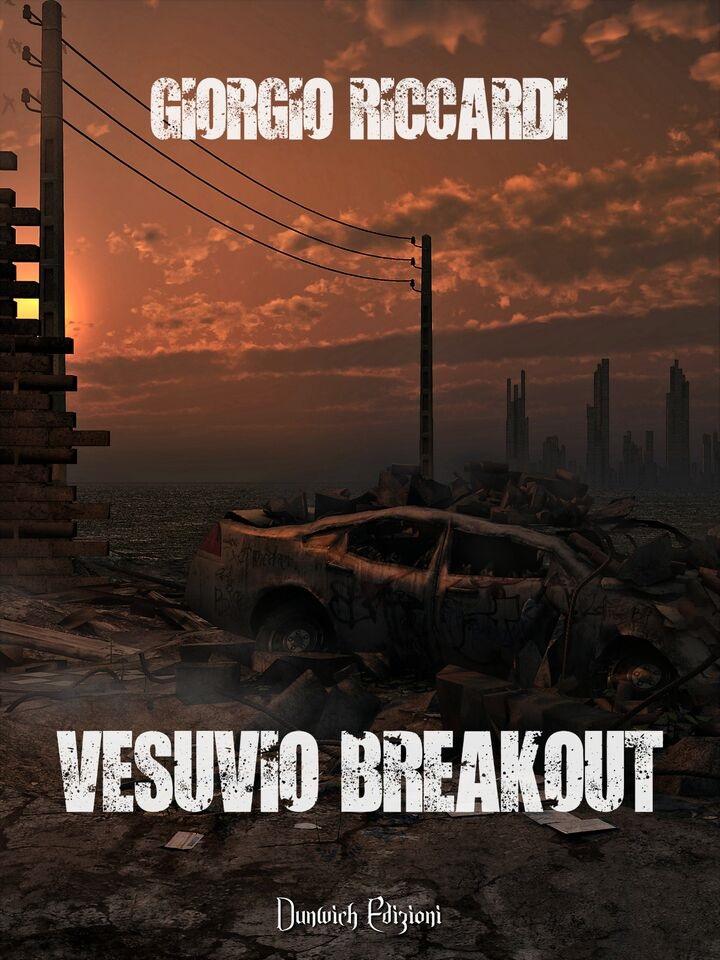 Vesuvio breakout, il libro horror ambientato a Napoli dopo l'eruzione del vulcano