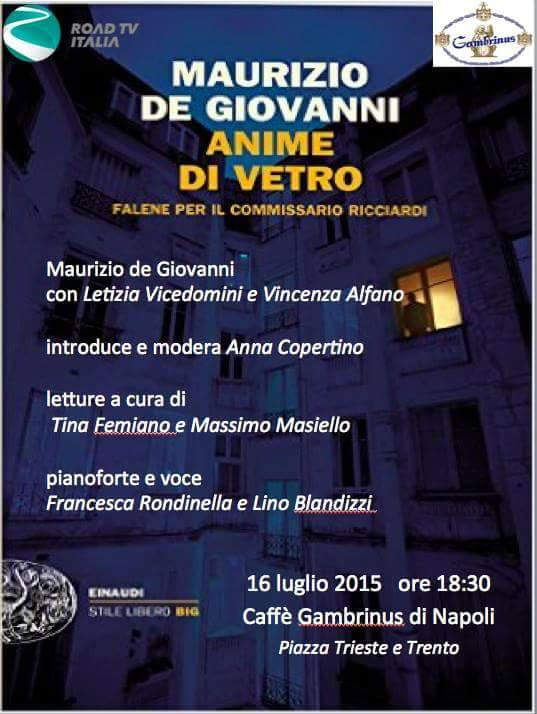 """""""Anime di Vetro"""": appuntamento il 16 luglio con Maurizio de Giovanni"""