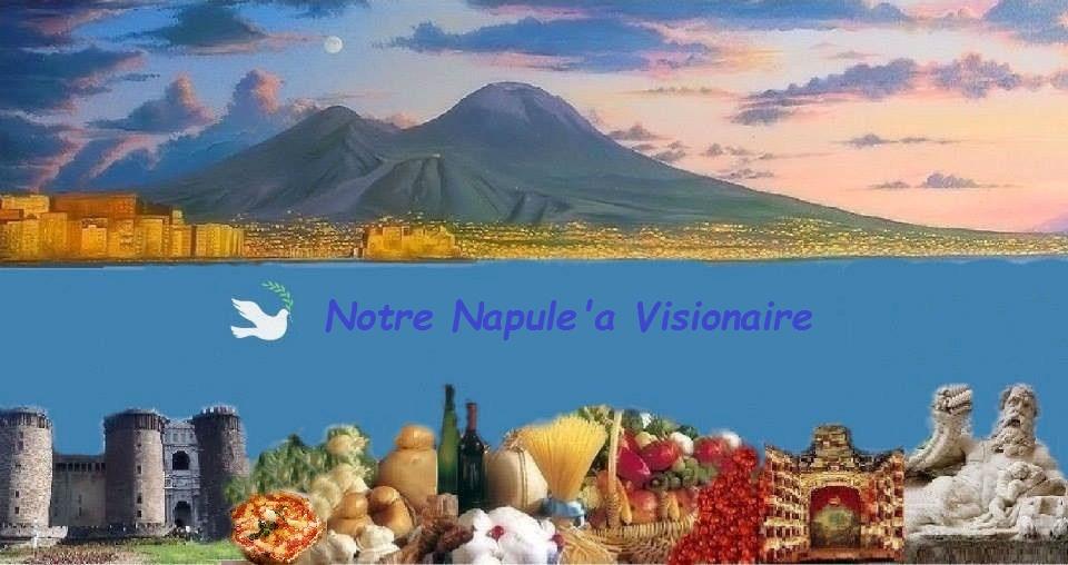 Notre Napule 'a Visionaire: la proposta della doppia toponomastica in italiano e napoletano