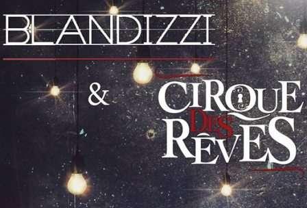 Blandizzi & Cirque des Rêves in concerto al Maschio Angioino