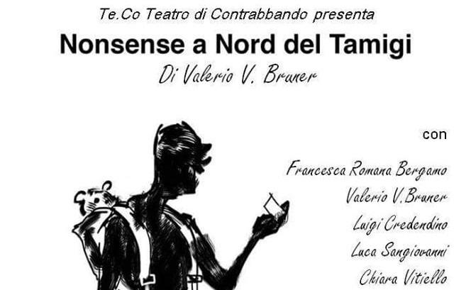 Nonsense a Nord del Tamigi, 16 e 17 settembre al Teatro Galleria Toledo