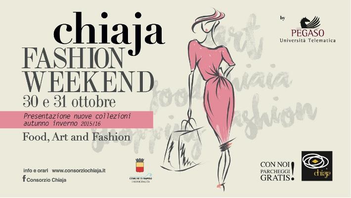 Chiaja Fashion Weekend: il 30 e 31 ottobre, un weekend interamente dedicato alla moda