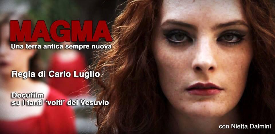 Magma: il docu-film di Carlo Luglio al cinema Modernissimo di Napoli