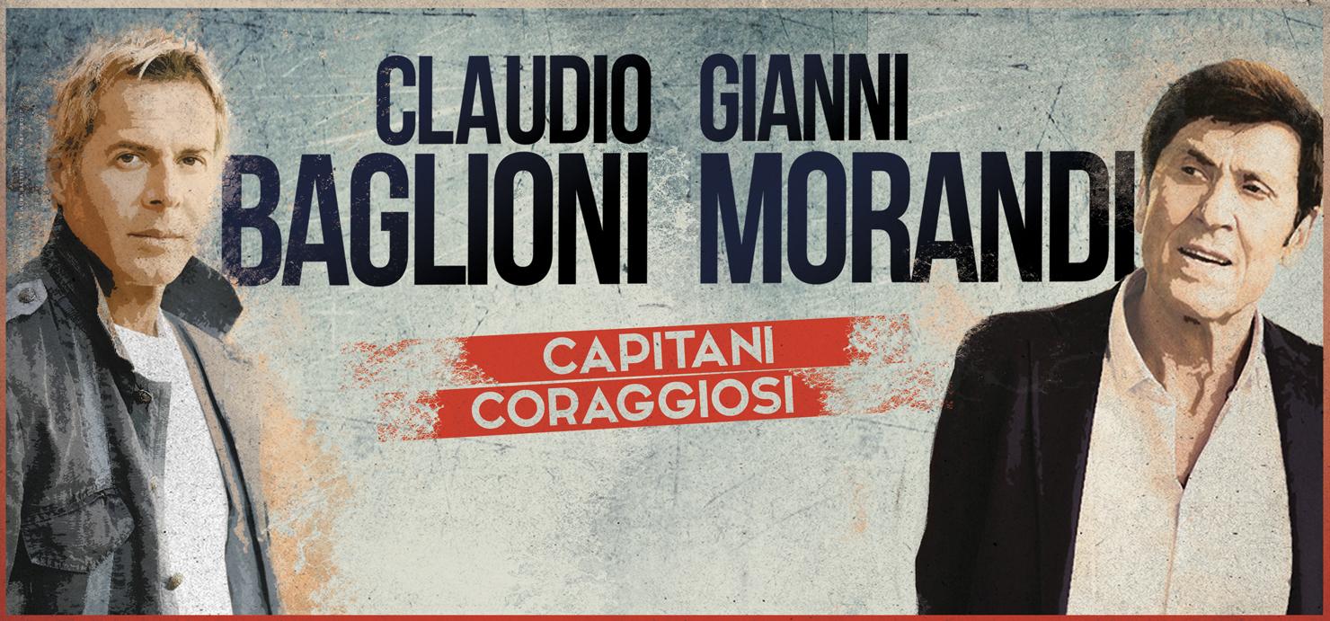 Claudio Baglioni e Gianni Morandi: I 'Capitani Coraggiosi' arrivano a Napoli con il loro tour