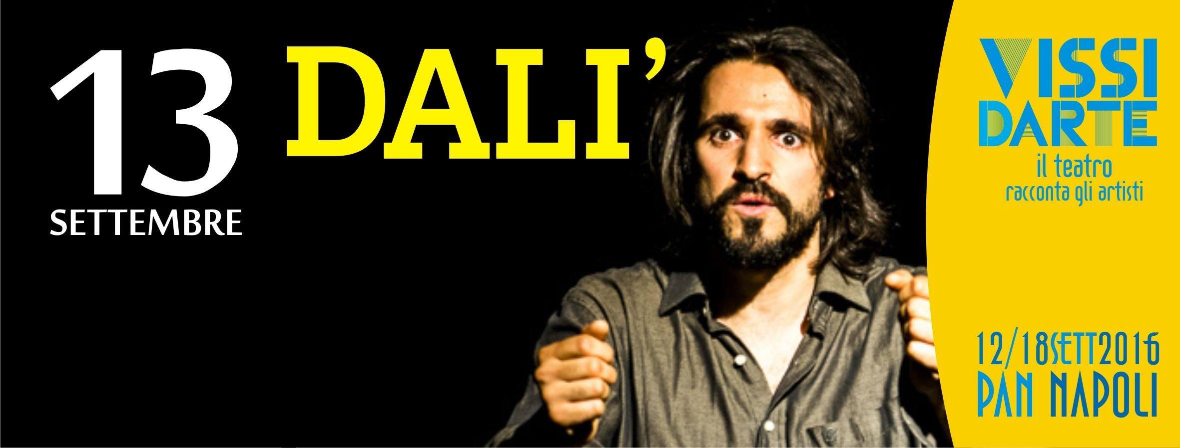 Vissidarte: Stasera va in scena Salvador Dalì