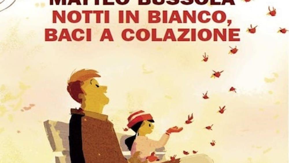 """""""Notti in bianco, baci a colazione"""": Matteo Bussola a iocisto"""