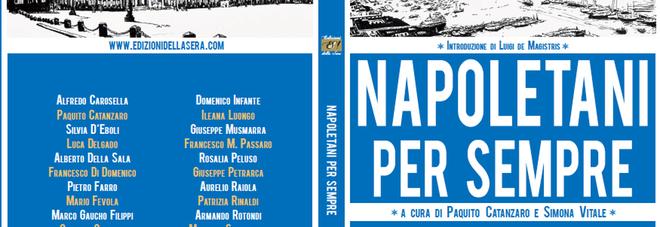 """Napoli e la napoletanità: """"Napoletani per sempre"""" a iocisto"""