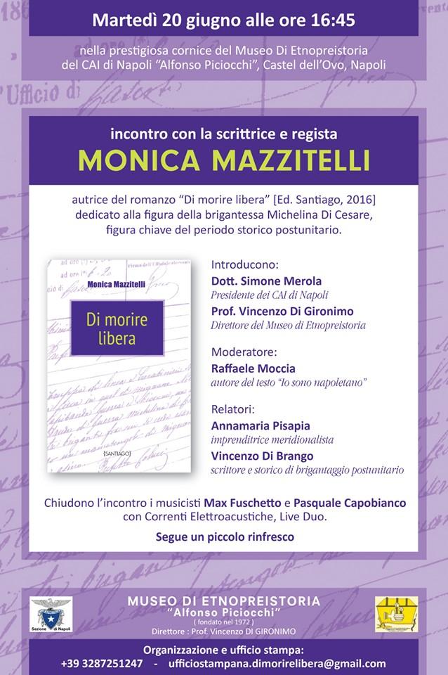 """Museo Di Etnopreistoria, Castel dell'Ovo di Napoli: Monica Mazzitelli presenta il suo romanzo storico """"Di morire libera"""""""