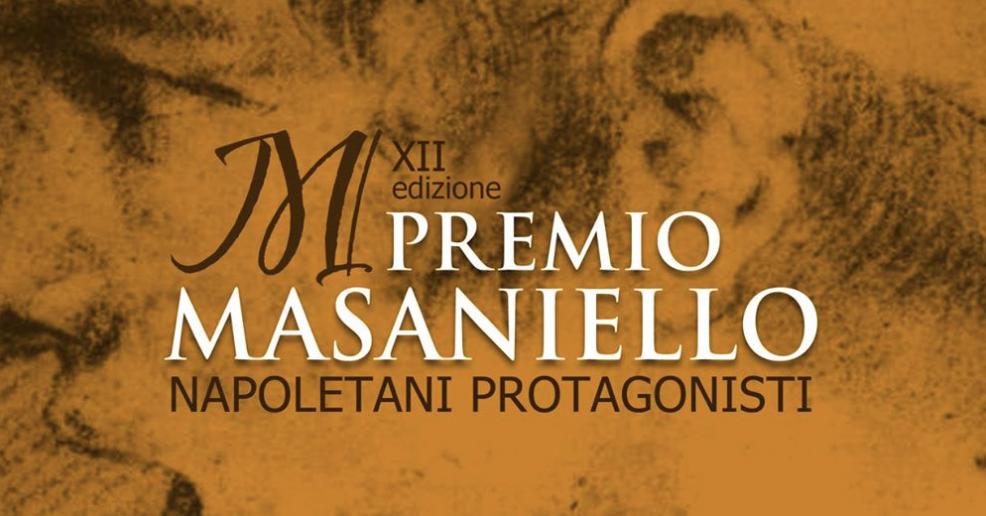 Premio Masaniello Napoletani Protagonisti