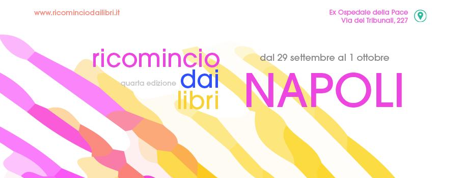 Parte Ricomincio dai libri, nel cuore di Napoli