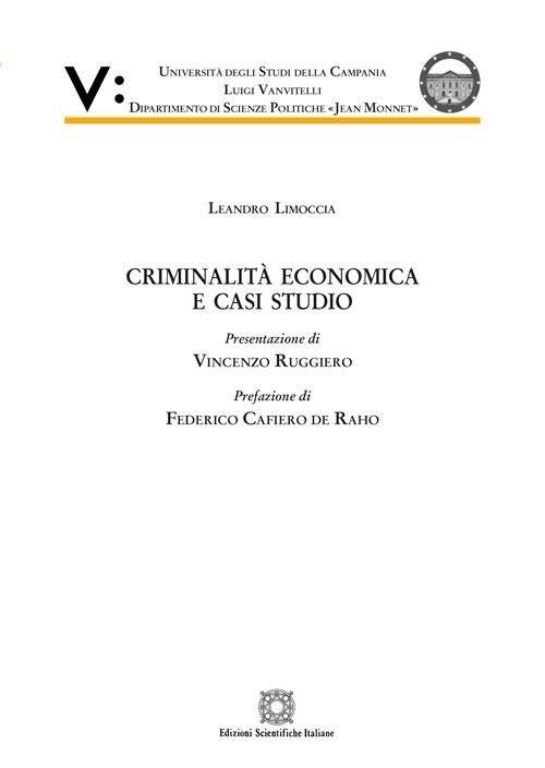 Criminalità economica e casi di studio