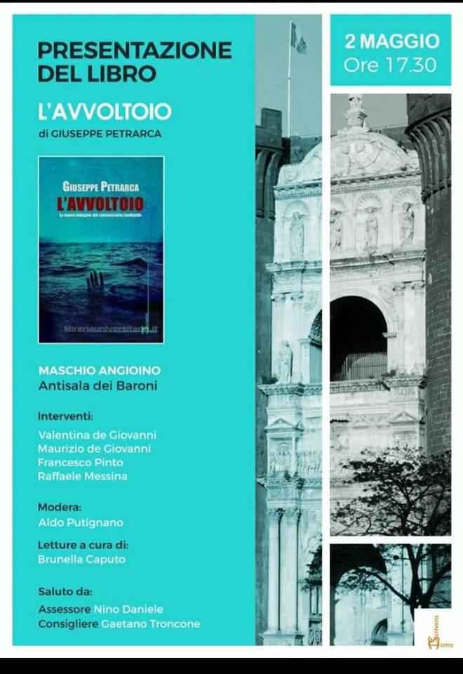 Giuseppe Petrarca presenta al Maschio Angioino il suo nuovo medical - thriller, L'Avvoltoio
