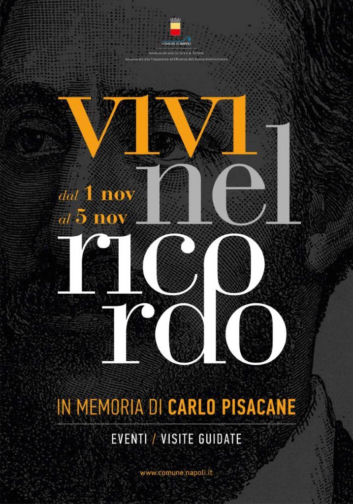 Vivi nel Ricordo 2018, in memoria di Carlo Pisacane dal 1° al 5 novembre