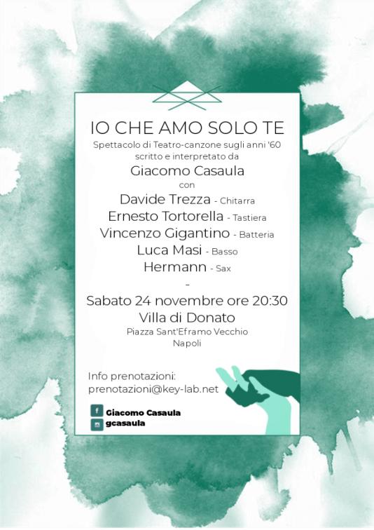 """Villa di Donato presenta """"Io che amo solo te"""", spettacolo di teatro-canzone di Giacomo Casaula. Sabato 24 novembre 2018 ore 20,30"""