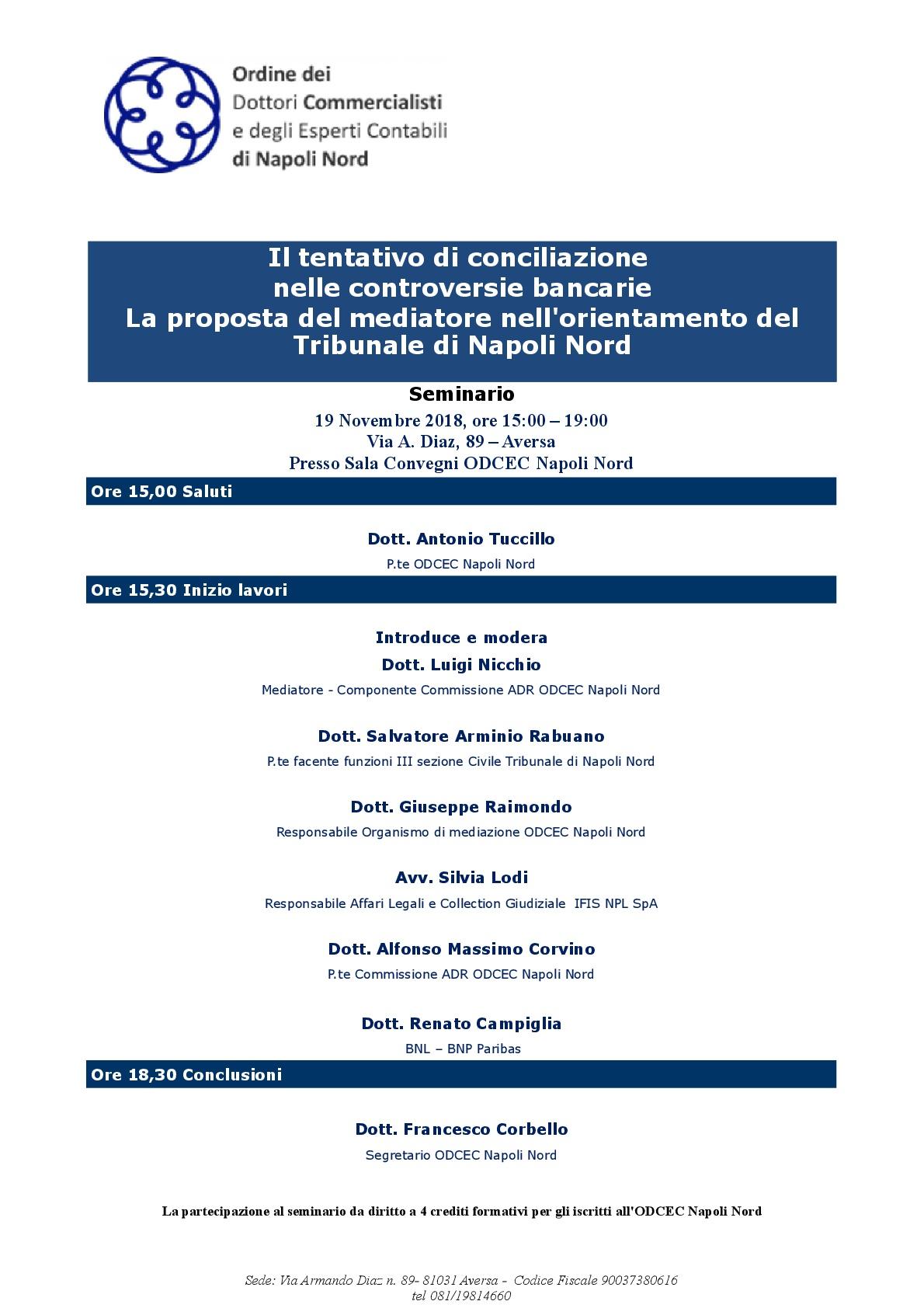 Il tentativo di conciliazione nelle controversie bancarie: la proposta del mediatore nell'orientamento del Tribunale di Napoli Nord