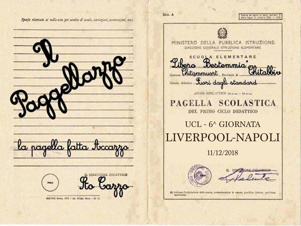 Il Paggellazzo, la pagella fatta Accazzo… di Liverpool-Napoli