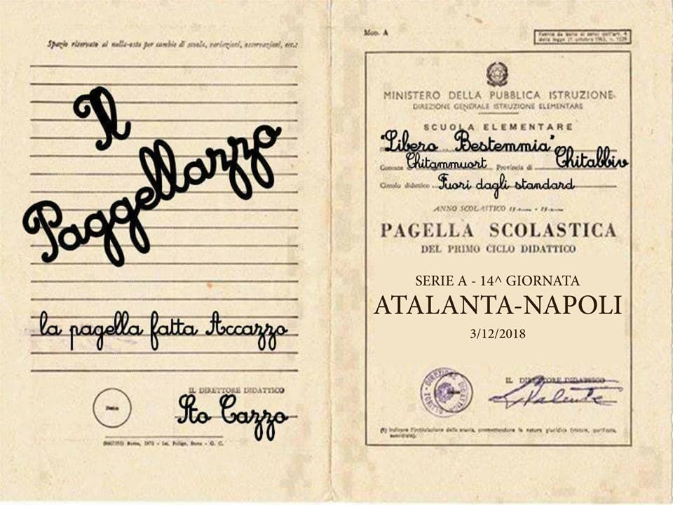 Il Paggellazzo, la pagella fatta Accazzo... di Atalanta-Napoli