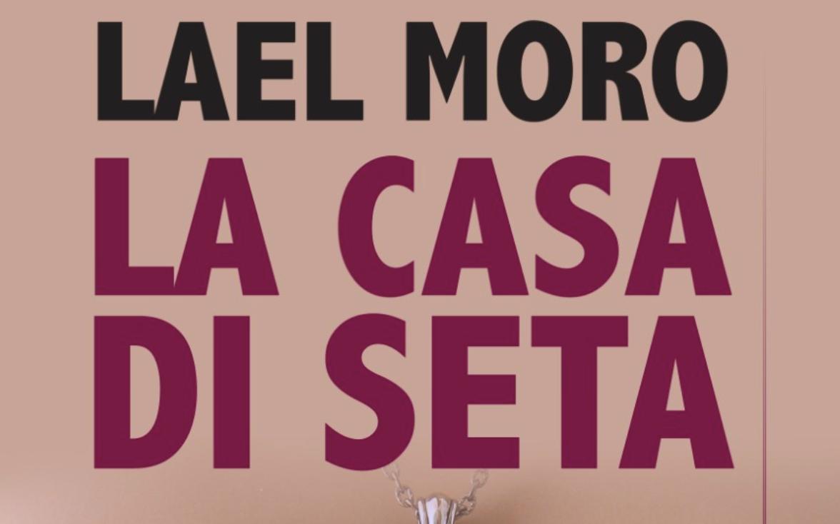 """Prima presentazione de """"La casa di seta"""" di Lael Moro alla biblioteca """"Annalisa Duante"""" di Napoli. Mercoledì 23 gennaio alle 18:00"""