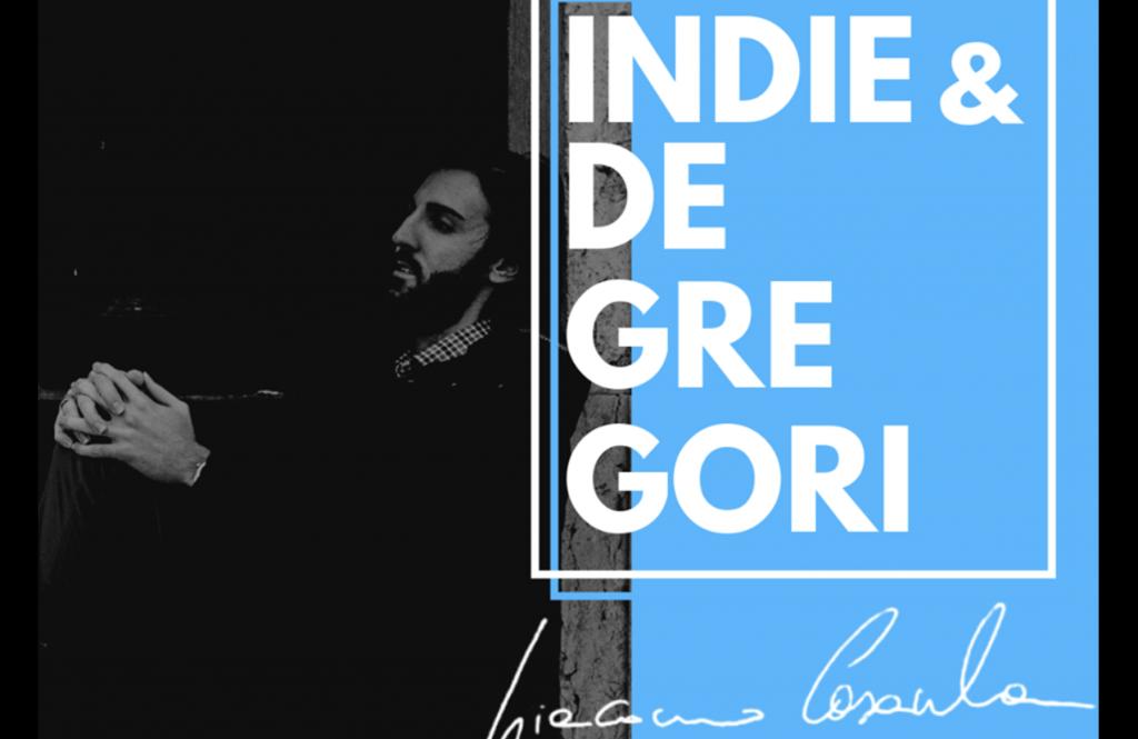 Indie e De Gregori