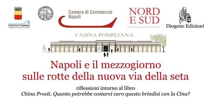 Napoli e il Mezzogiorno sulle rotte della nuova via della seta