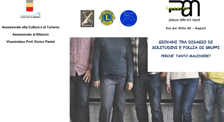 """""""Giovani tra disagio di solitudini e follia di gruppi"""", l'evento al Pan di Napoli"""