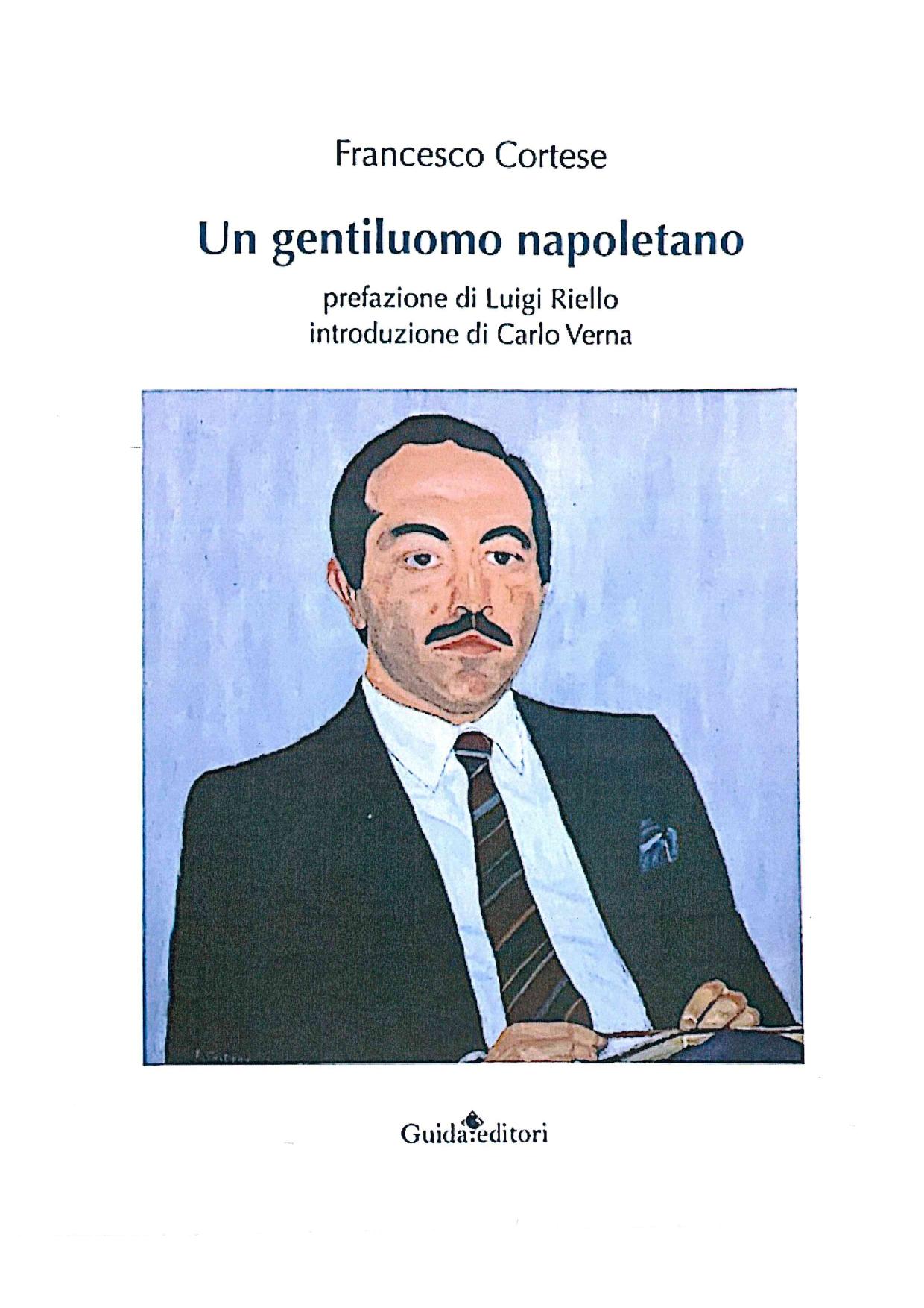 """All'Istituto di Cultura Meridionale la presentazione del libro """"Un gentiluomo napoletano"""" di Francesco Cortese"""