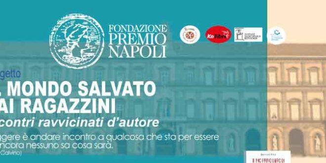 Fondazione Premio Napoli, il terzo incontro del progetto «Il mondo salvato dai ragazzini»