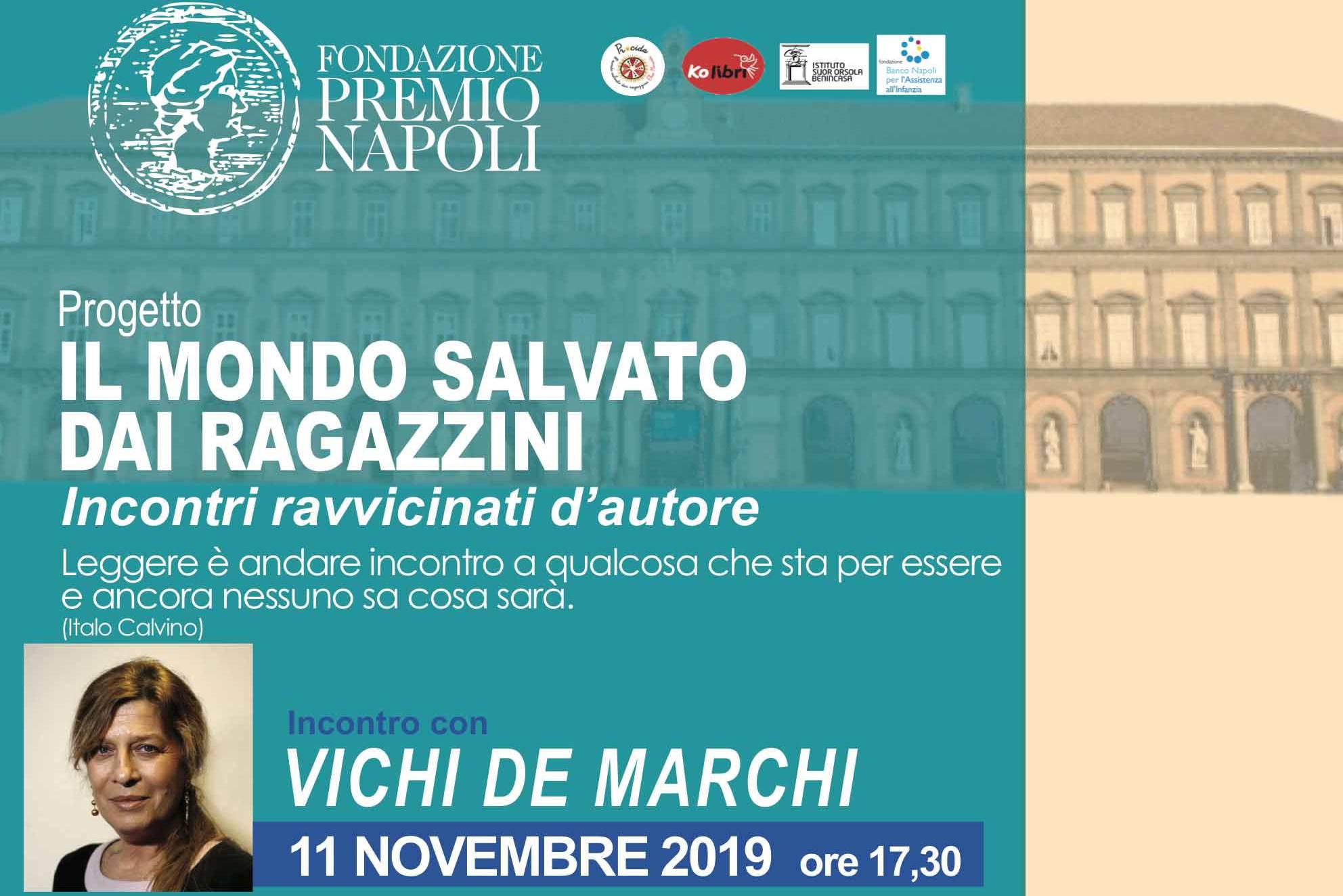 «Il mondo salvato dai ragazzini», la Fondazione Premio Napoli ospita Vichi De Marchi