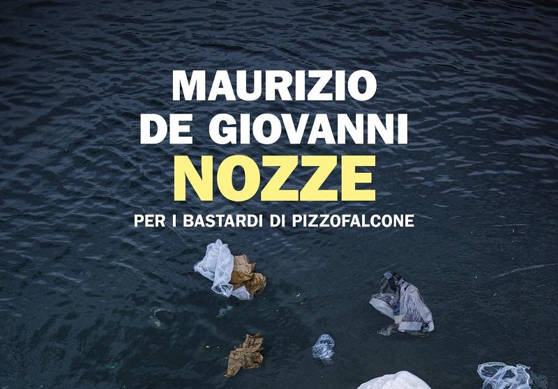 """Maurizio De Giovanni torna con """"Nozze per i Bastardi di Pizzofalcone"""""""