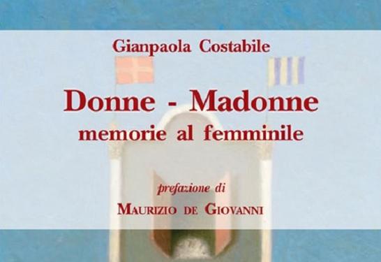 Donne-Madonne, al PAN la presentazione del volume di Gianpaola Costabile