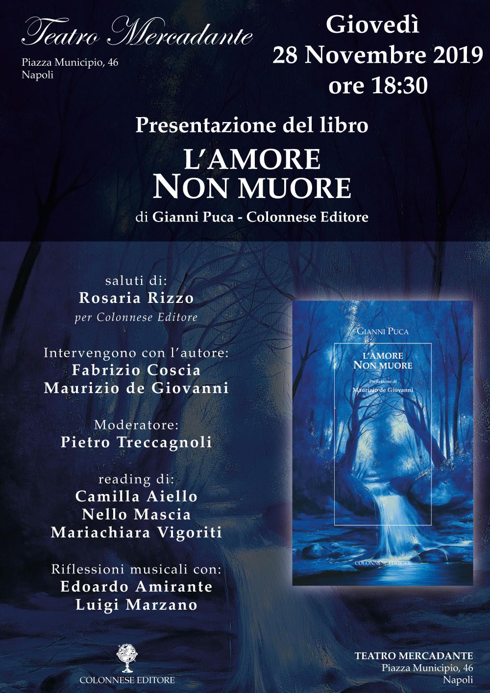 """Al teatro Mercadante la presentazione del libro: """"L'amore non muore"""" di Gianni Puca"""